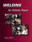 Welding for Collision Repair By Jeffus, Larry