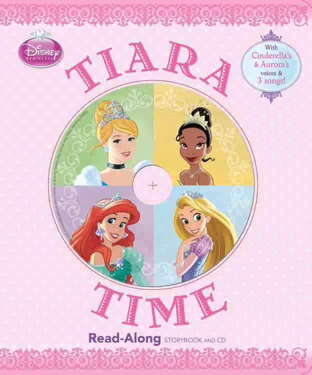 Disney Princess Tiara Time Read Along Storybook